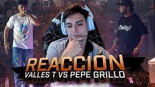 REACCIÓN a VALLES T vs PEPE GRILLO: Cuartos - Final Internacional 2018