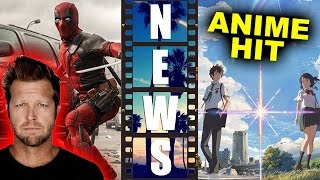 Deadpool 2 director David Leitch? Your Name 2016 Anime Blockbuster in Japan