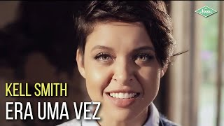download musica Kell Smith - Era Uma Vez
