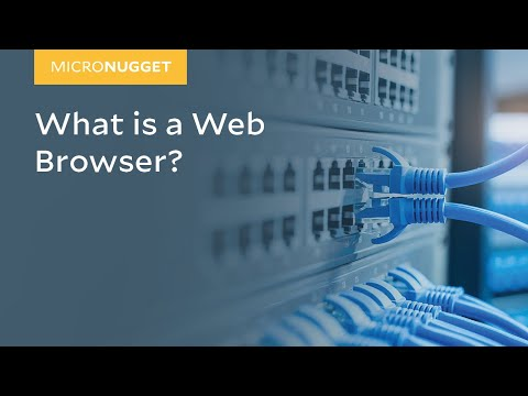 MicroNugget: What is a Web Browser?