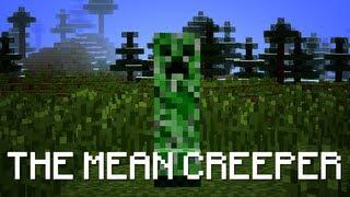 The Mean Creeper - Musical Machinimas #2