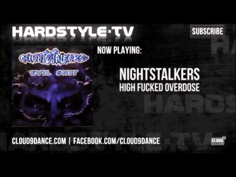 Nightstalkers - High Fucked Overdose