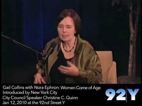 0 Gail Collins with Nora Ephron: Women Come of Age