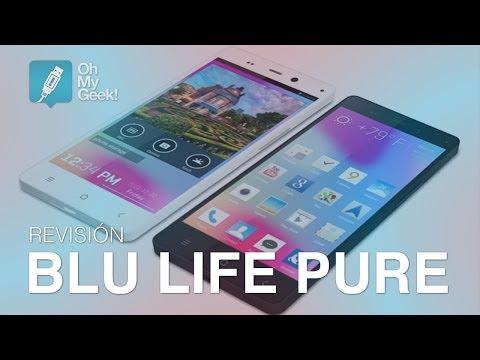 Review: BLU Life Pure (Español) - OhMyGeek!
