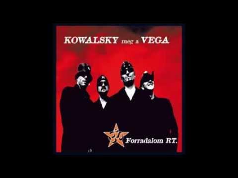 Kowalsky Meg A Vega - Így Szép, így Jó