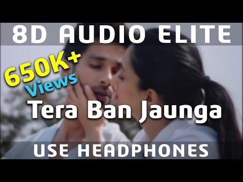 Download Lagu  8D AUDIO | Tera Ban Jaunga | Kabir Singh | Shahid K, Kiara A | Tulsi Kumar, Akhil Sachdeva | Mp3 Free