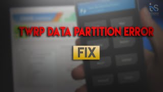 How to fix data partition 0mb/Internal storage not mounting TWRP
