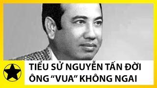 Tiểu Sử Nguyễn Tấn Đời    'Ông Vua Không Ngai' Giàu Nhất Sài Gòn Trước Năm 1975