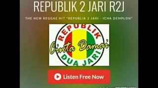 REPUBLIK 2 JARI (R2J) - Icha Demplon