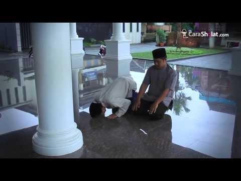 41. Tutorial Cara Sholat Nabi: Dua Catatan Tasyahud Awal (Lupa Duduk Tasyahud Awal) - Carasholat.com