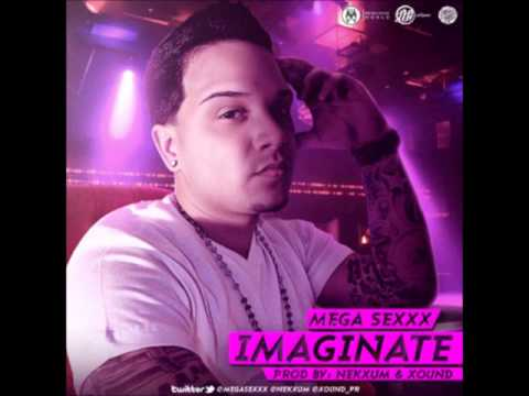 Mega Sexxx - Imaginate ( Prod.By Nekxum & Xound )