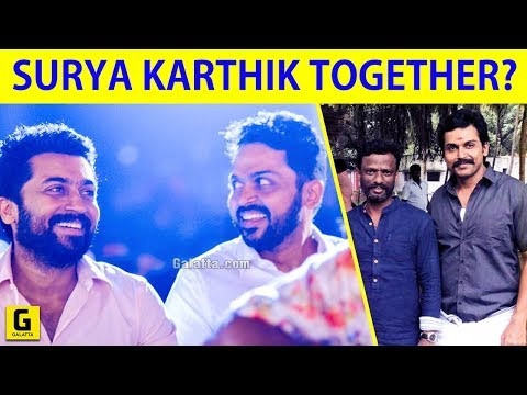 Suriya And Karthi Film Getting Ready | Kadai Kutty Singam | NGK | Karthi 17 | Suriya 37