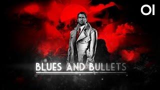Blues and Bullets #001 - ein Schuss in die Vergangenheit