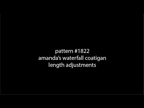 Pattern #1822 Amanda's Waterfall Drape Coatigan Length Adjustments