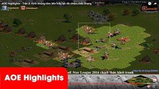AOE Highlights - Trận 8: Kinh khủng tởm Min trâu lạc đà chém chết Shang