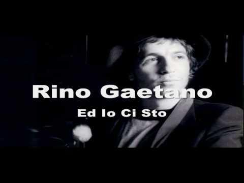 Rino Gaetano - E Io Ci Sto