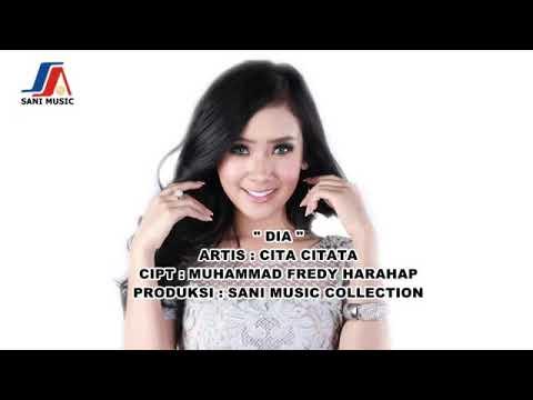 Cita Citata Dia - Single 2017