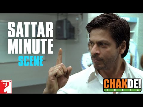 Sattar Minute - Dialogue - Shah Rukh Khan - Chak De India