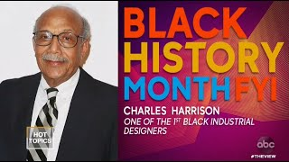 Black History Month: Charles Harrison | The View