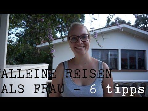 ALLEINE REISEN ALS FRAU | Tipps | Happybudgettraveller