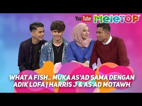 What a fish.. muka As'ad sama dengan adik Lofa | Harris J & As'ad Motawh