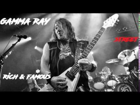 Gamma Ray - Rich & Famous