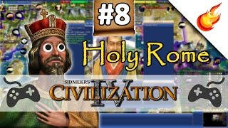 The Walls of Constantinople  - CIVILIZATION 4 - Part 8 - Holy Rome Gameplay