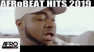 LATEST NIGERIAN MUSIC VIDEO 2019 HITS  | AFROBEAT 2019 VIDEO MIX | DAVIDO | WIZKID | BURNABOY | TENI