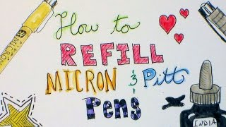 How To Refill Micron and Pitt Artist Pens