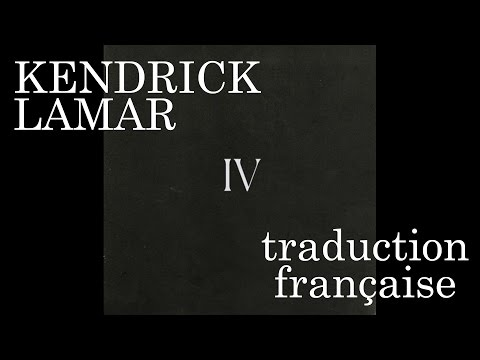 Kendrick Lamar - The Heart Part 4 [FRANÇAIS]