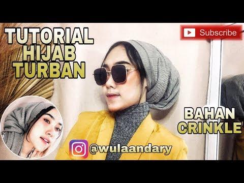 TUTORIAL HIJAB TURBAN | ARABIAN LOOK | HIJAB CRINKLE By Wulandary - YouTube