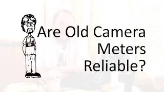 How Accurate are Old Camera Light Meters?