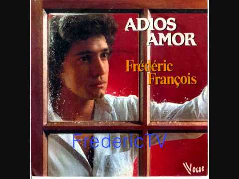 Frederic Francois    ♥♥adios Amor♥♥ video