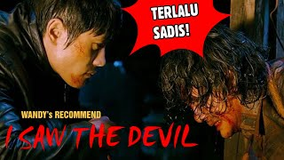 FILM KOREA BRUTAL SUPER SADIS BERDARAH2 BALAS DENDAM DAN MUTILASI - I SAW THE DEVIL (2010) Review