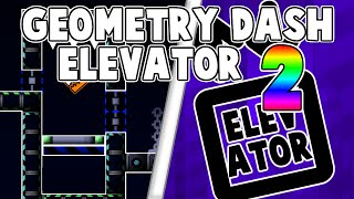 ELEVATOR TUTORIAL 2! TAMAN STYLE! Geometry Dash 2.0 Tutorial