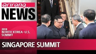 Kim, Trump arrive in Singapore for their historic summit