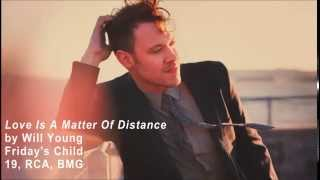Watch Will Young Love Is A Matter Of Distance video