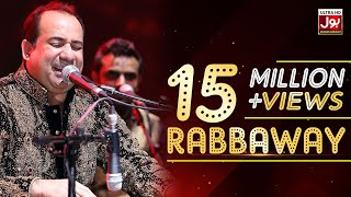 Rahat Fateh Ali Khan New Song Rabbaway | BOL Entertainment | BOL Music | Album 1