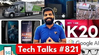 Tech Talks #821 - Redmi K20 Battery, Huawei Ban, Oxygen OS India, Google AI, Nokia 3.2, China 5G