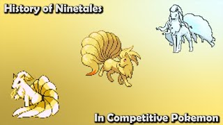 How GOOD was Ninetales ACTUALLY? - History of Ninetales in Competitive Pokemon (Gens 1-7)