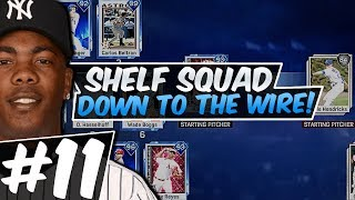 DOWN TO THE WIRE! SHELF SQUAD #11! MLB THE SHOW 17!
