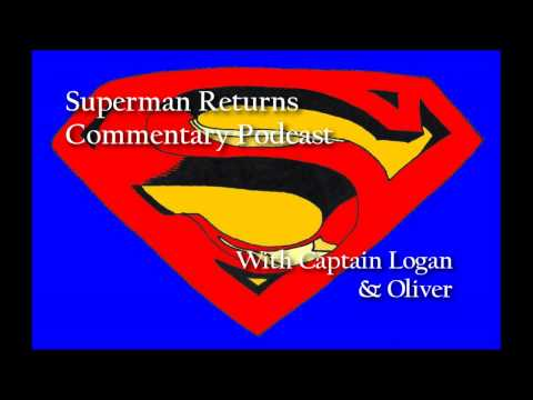 Superman Returns Commentary Podcast