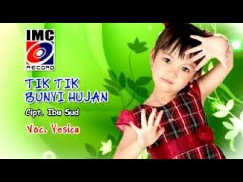 download lagu Tik Tik  Tik Bunyi Hujan - Yesica gratis