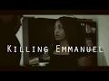 Killing Emmanuel [FULL MOVIE]