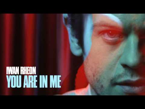 Iwan Rheon - You Are In Me