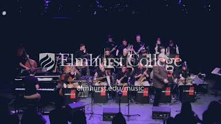 I Concentrate On You - Elmhurst College Jazz Band