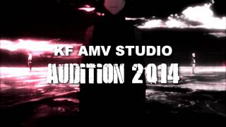 KF AMV Studio [KFS] Audition 2014 - CLOSED -