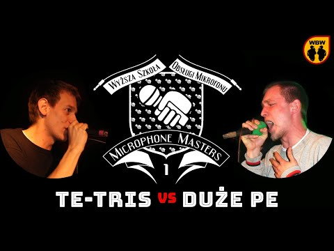 bitwa: DUE PE vs TE-TRIS [Microphone Masters I]