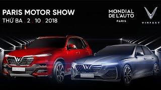 Vinfast muốn gì khi chọn Paris Motor Show 2018? Tin Xe Hơi