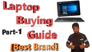 How To Find Right Laptop | Buying Guide 2016 Hindi - Part 1 (Best Brand)